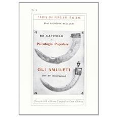 Gli amuleti. Un capitolo di psicologia popolare
