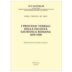 Processi verbali della Facolt� giuridica romana 1870-1900 (I)