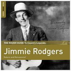 Jimmie Rodgers - The Rough Guide To Jimmie Rodgers