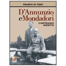 D'Annunzio e Mondadori. Carteggio inedito 1921-1938