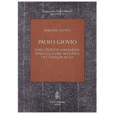 Paolo Giovio. Uno storico lombardo nella cultura artistica del '500