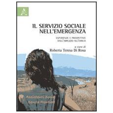 Il servizio sociale nell'emergenza. Esperienze e prospettive dall'Abruzzo all'Emilia