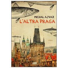 Altra Praga (L')
