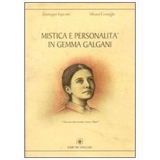Mistica e personalit� in Gemma Galgani