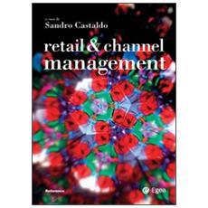 Retail & channel management. Ediz. italiana