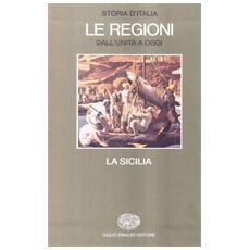 Storia d'Italia. Le regioni dall'Unità ad oggi. 5. La Sicilia