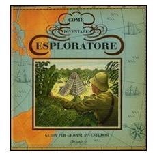 Come diventare esploratore. Libro pop-up