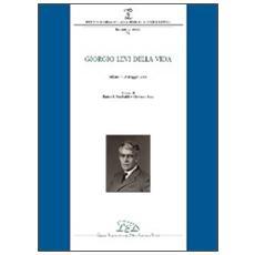 Giorgio Levi Della Vida (Milano, 19 maggio 2008)