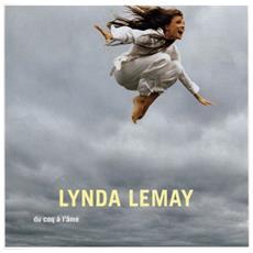Lynda Lemay - Du Coq A L'Ame