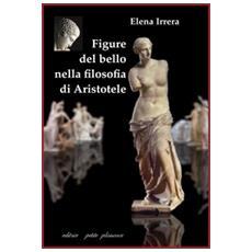 Figure del bello nella filosofia di Aristotele