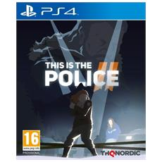 PS4 - This is the Police 2 - Day One: DIC 18
