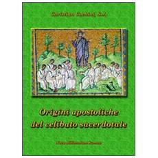 Le origini apostoliche del celibato sacerdotale