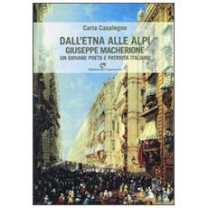 Dall'Etna alle Alpi. Giuseppe Macherione. Un giovane poeta italiano