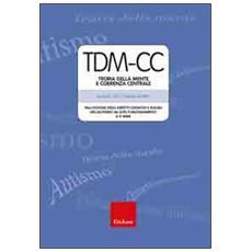 TDM-CC. Teoria della mente e coerenza centrale. Valutazione degli aspetti cognitivi e sociali nell'autismo ad alto funzionamento 6-11 anni