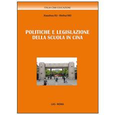Politiche e legislazione della scuola in Cina