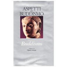 Opera omnia. 21. Aspetti del buddismo