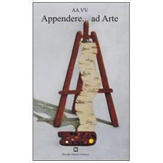 Appendere. . . ad arte
