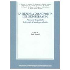 La memoria cosmopolita del Mediterraneo. Minoranze linguistiche. Il decennale di una legge sabotata