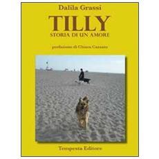 Tilly. Storia di un amore