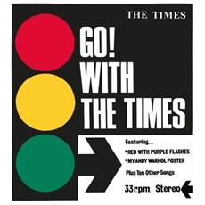Times (The) - Go! With The Times (2 Lp) - Disponibile dal 02/02/2018