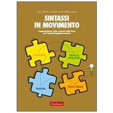Sintassi in movimento. L'apprendimento della struttura della frase con il metodo linguistico-motorio