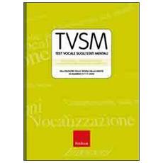 TVSM test. Test vocale sugli stati mentali. Valutazione della teoria della mente in bambini di 7-11 anni. Con CD-ROM