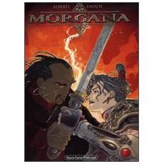 Due fenici. Morgana (Le) . Vol. 3