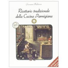 Ricettario tradizionale della cucina parmigiana