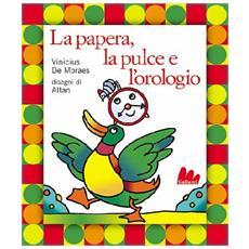 Papera La Pulce E L'Orologio (La) (De Moraes / Altan) (Libro+Cd)