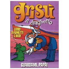Grisu' Il Draghetto #03 - Guardami Papa' (Dvd+Libro)
