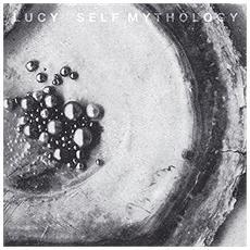 Lucy - Self Mythology (2 Lp)