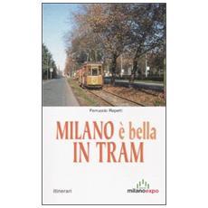 Milano è bella in tram