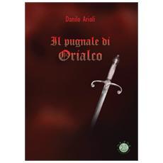 Il pugnale di Orialco - Libro