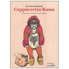 Vera storia di Cappuccetto Rosso (La)