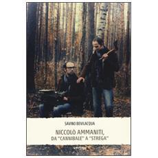 Niccol� Ammaniti, da �Cannibale� a �Strega�