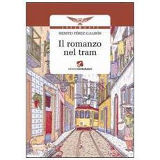 Romanzo nel tram (Il)