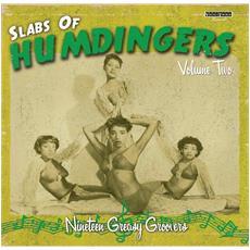 Slabs Of Humdingers Volume 2