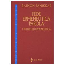 Fede, ermeneutica, parola. Vol. 9/2: Mistero ed ermeneutica.