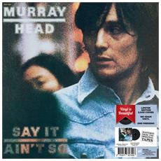 Murray Head - Say It Isn'T So