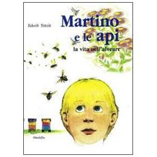 Martino e le api