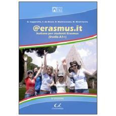 @ erasmus. it. Italiano per studenti Erasmus. Livello A1+