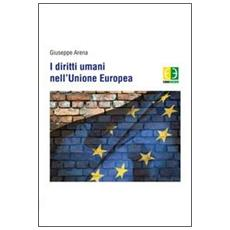 I diritti umani nell'Unione Europea