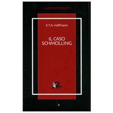Caso Schmolling (Il)