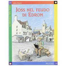 John Grant - Joss Nel Feudo Di Edrom