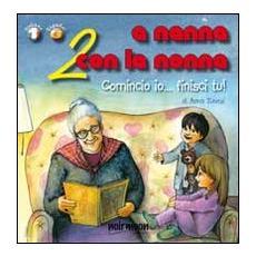 A nanna con la nonna. Ediz. italiana e spagnola. Vol. 2