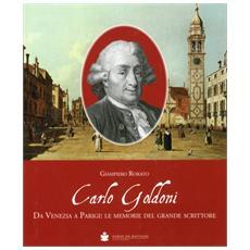 Carlo Goldoni. Da Venezia a Parigi: le memorie del grande scrittore