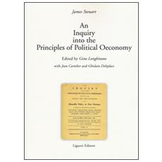 Inquiry into the principles of political oeconomy (An)