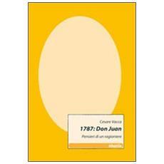 1787: Don Juan. Pensieri di un ragioniere