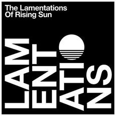 Rising Sun - The Lamentations Of Rising Sun (2 Lp)