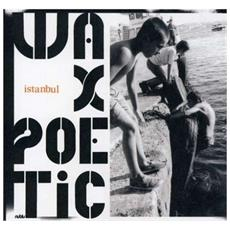 Wax Poetic - Istanbul